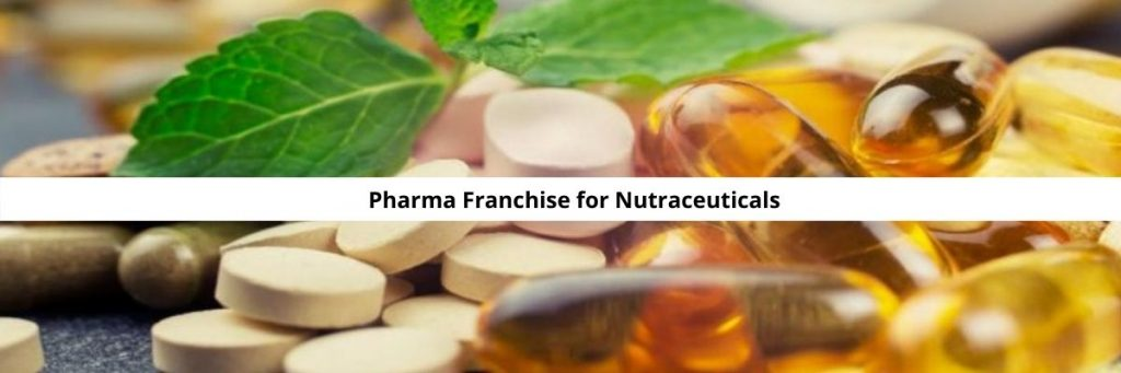 Pharma Franchise for Nutraceuticals